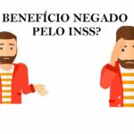 Benefício Negado Pelo INSS 2021