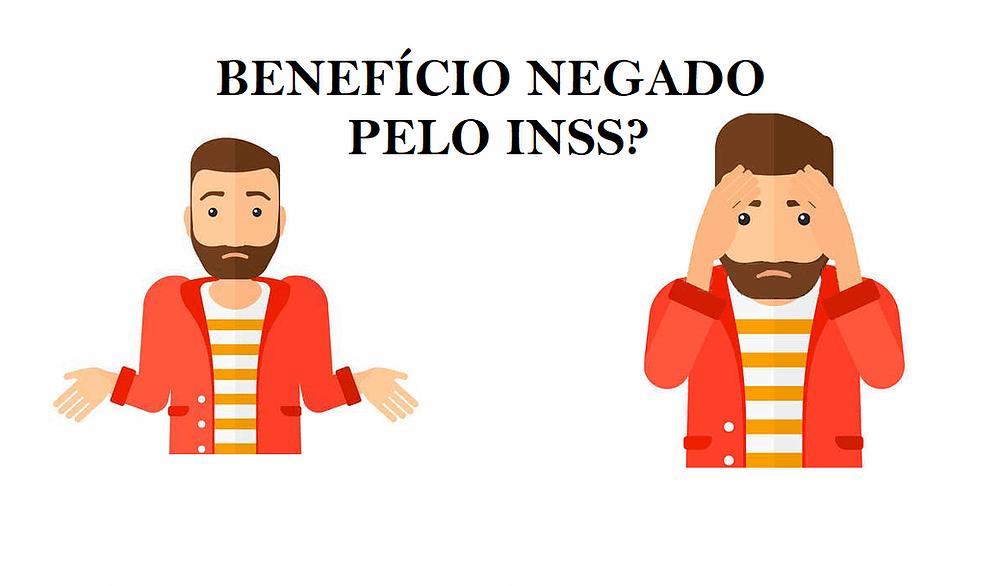 Benefício Negado pelo INSS