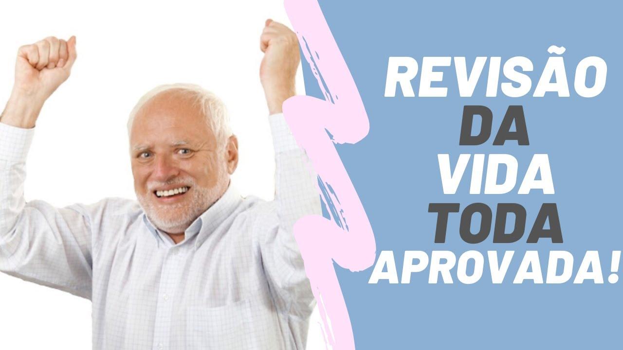 Revisão da Vida Toda 2021